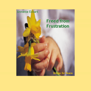 Freed from Frustration