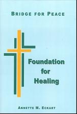 Bridge For Peace - Foundation for Healing Book Cover