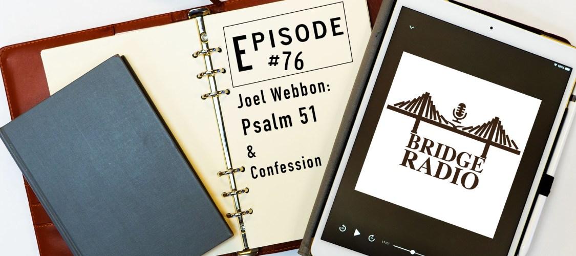 Joel Webbon - Psalm 51