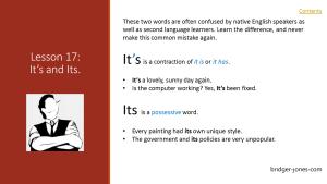 Practical English Usage Lesson 17 it's and its bridger-jones.com