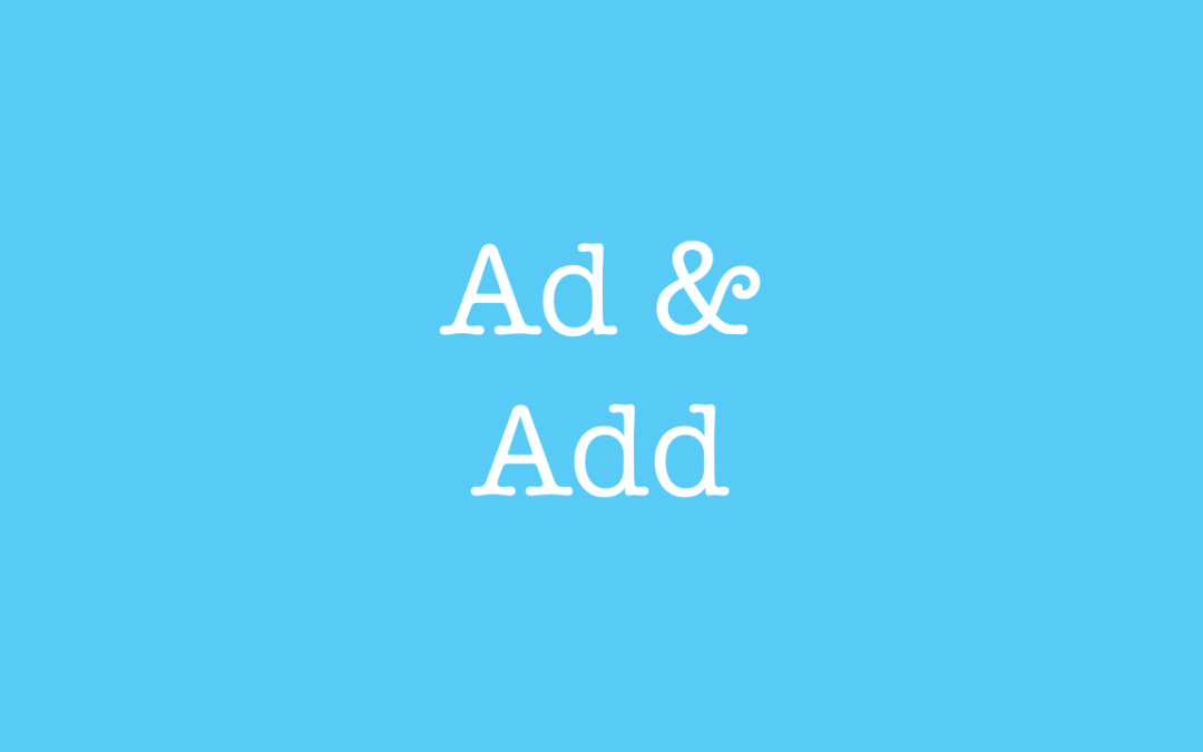 Ad and Add