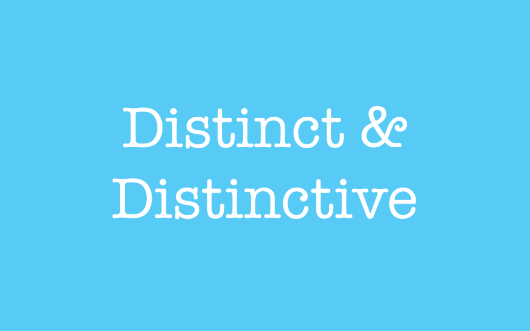 Distinct and Distinctive