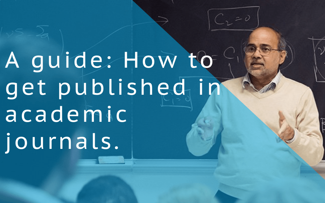 A guide: How to get published in academic journals