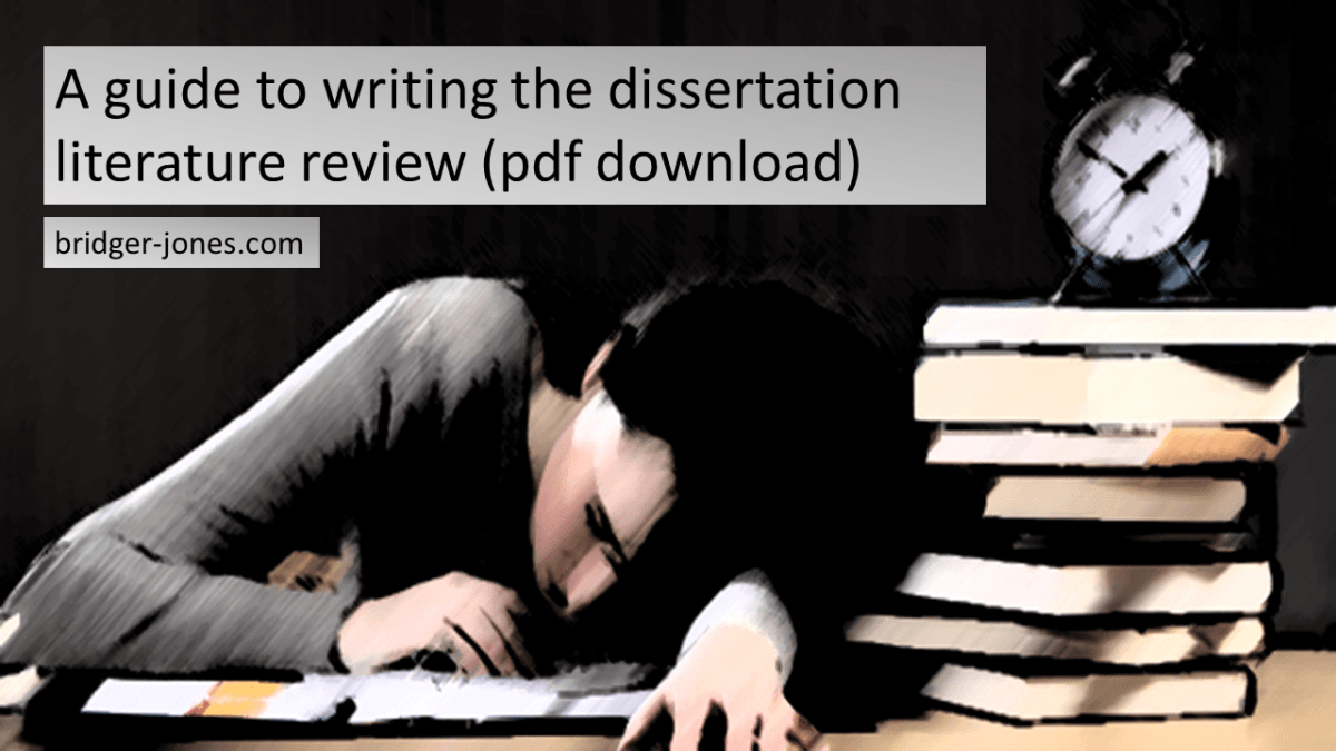 A guide to writing the dissertation literarture review - bridger-jones-English editing and proofreading