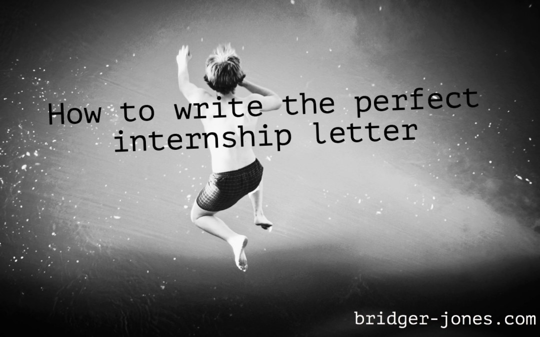 How to write the perfect internship letter