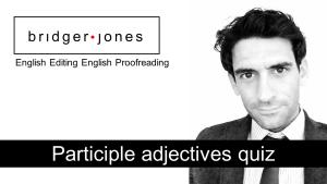 Participle adjectives quick quiz multiple choice questions