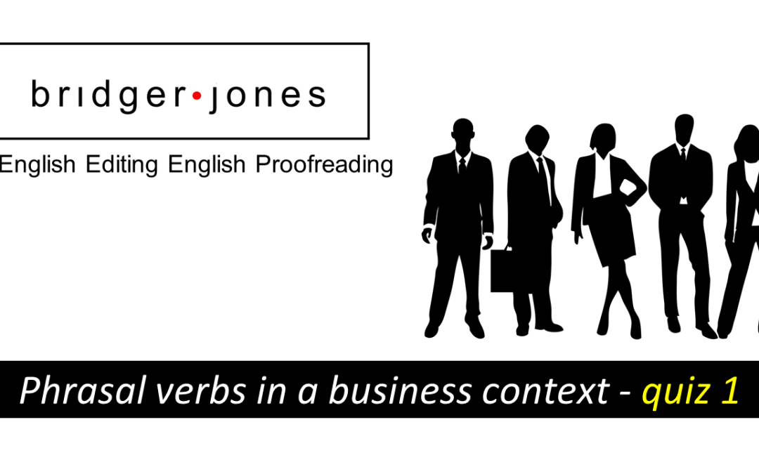 Phrasal verbs in a business context – quiz 1