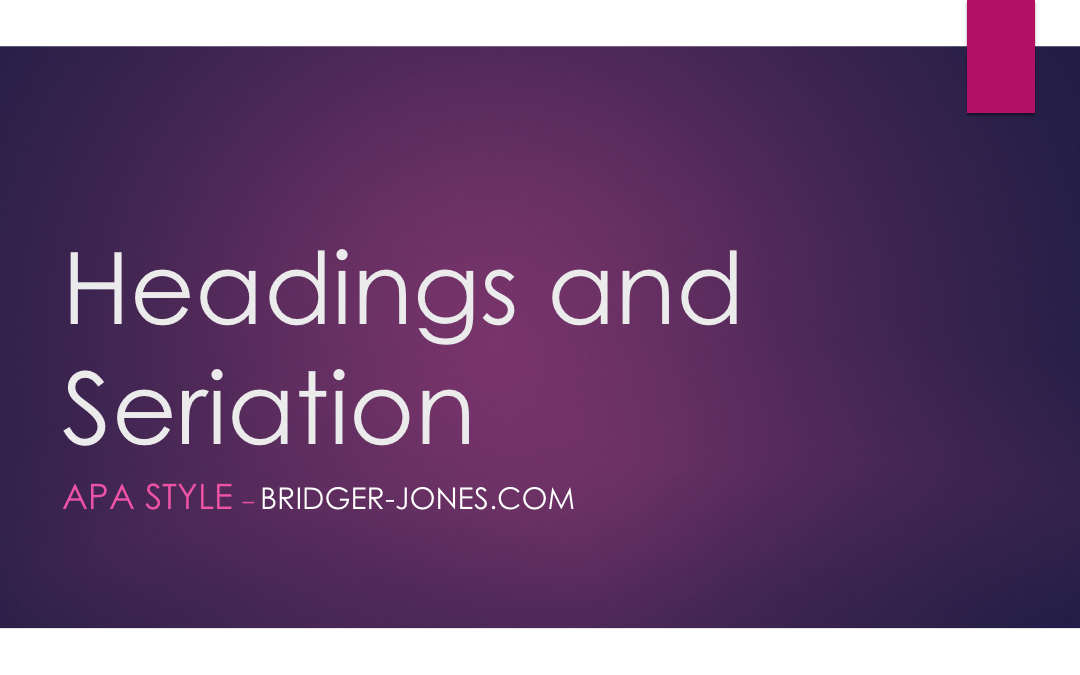 Headings and Seriation in APA