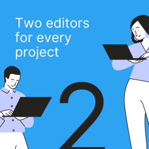 Two editors for every project