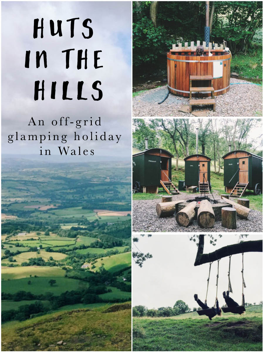 Huts in the Hills, off-grid glamping holiday in Wales