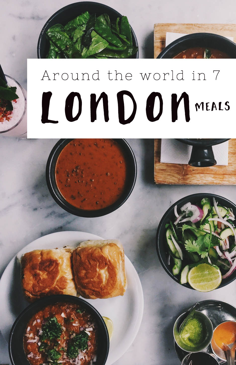 Around the world in 7 London meals - Best international food in London