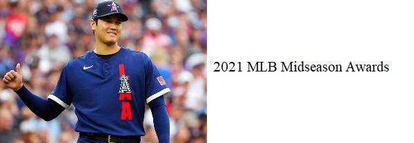 2021 MLB Midseason Awards