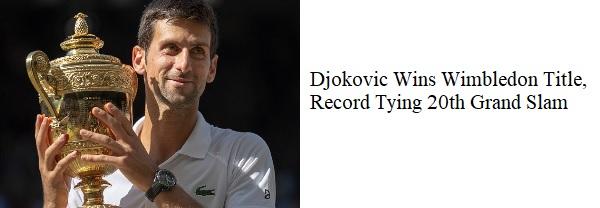 Novak Djokovic Wins Wimbledon (M-T)