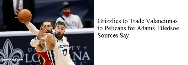 Pelicans Grizzlies Blockbuster Trade (M-T)