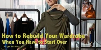 how to rebuild your wardrobe