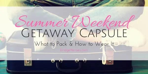 summer weekend getaway capsule