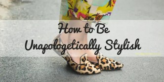 Unapologetically Stylish