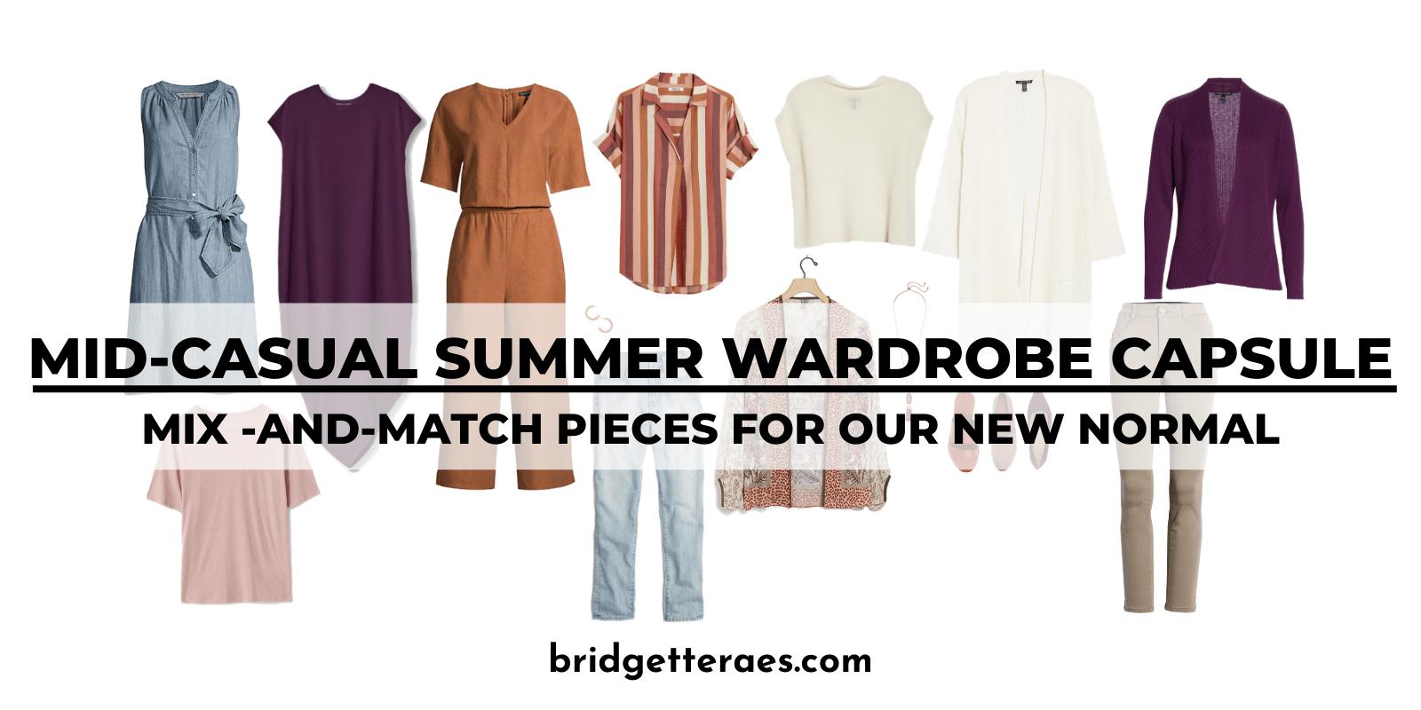 Mid-Casual Summer Wardrobe Capsule