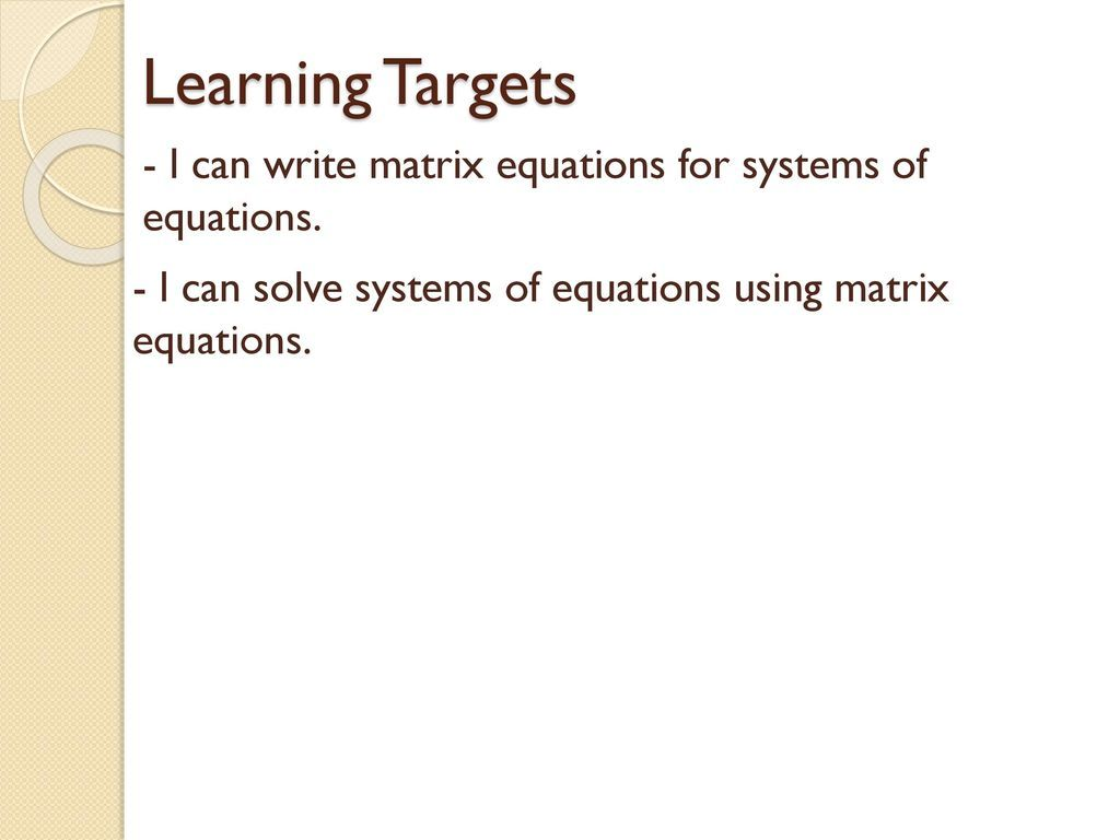 Solving Systems Of Equations Using Matrices Powerpoint