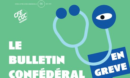 Le Bulletin confédéral n° 66 de la CFE – CGC