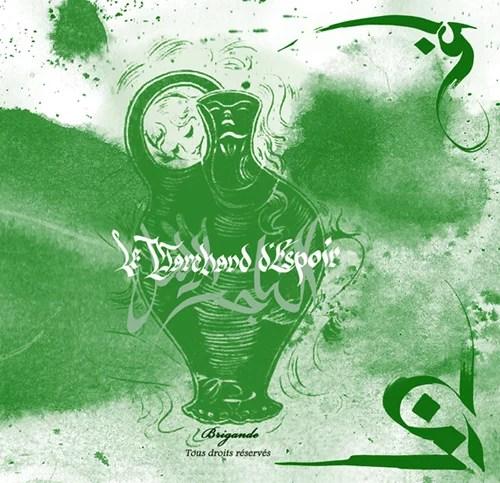Brigande - Le Marchand d'Espoir - LP 2013