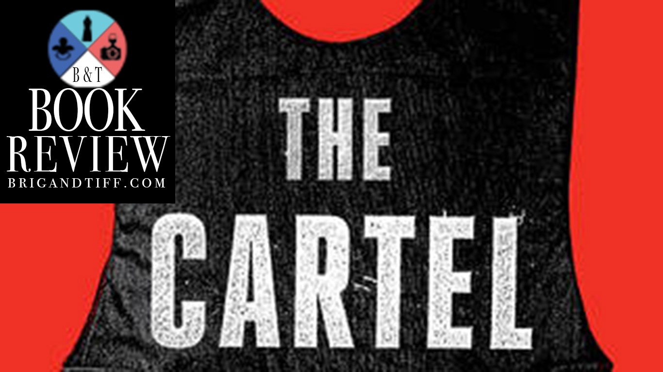 BOOK REVIEW: The Cartel by Don Winslow
