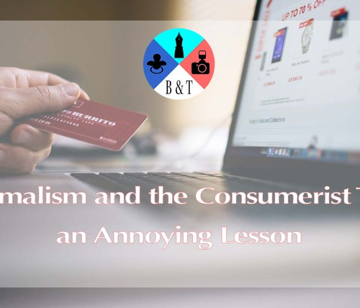 VIDEO: Minimalism and the Consumerist Trap: An Annoying Lesson