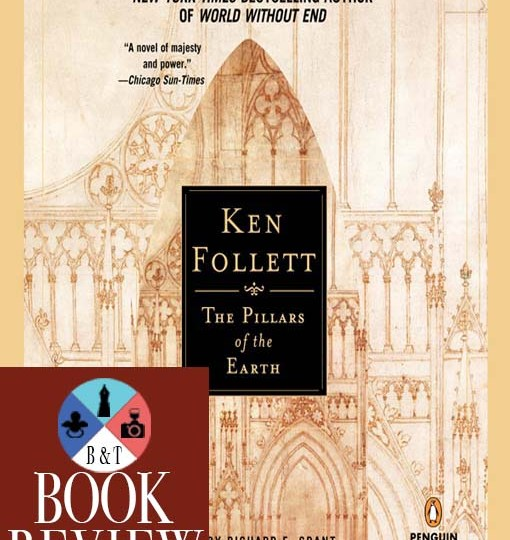 BOOK REVIEW: The Pillars of the Earth by Ken Follett
