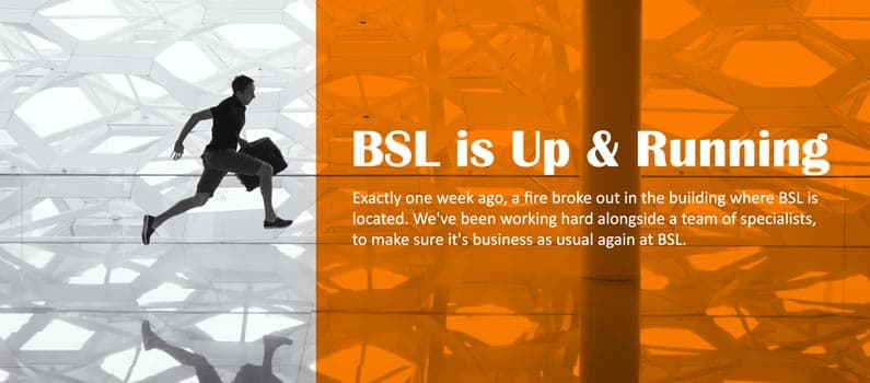 BSL Up & Running after a fire in the ShowOffice Breukelen
