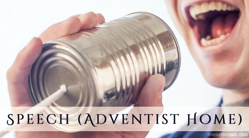 Speech (Adventist Home)