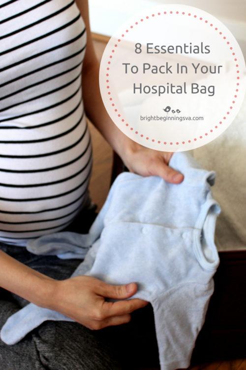 8 Essentials To Pack In Your Hospital Bag | Bright Beginnings Preschool