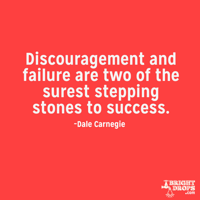 Don T Be Discouraged Quotes