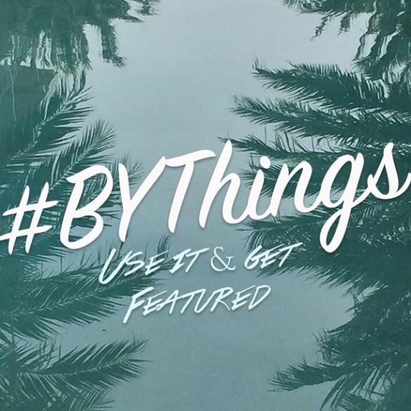 #BYThings
