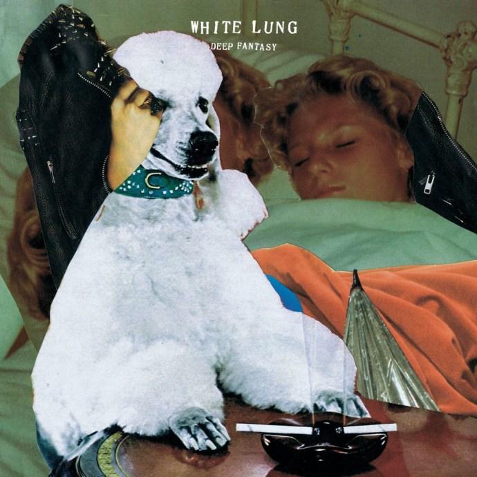 white-lung-deep-fantasy