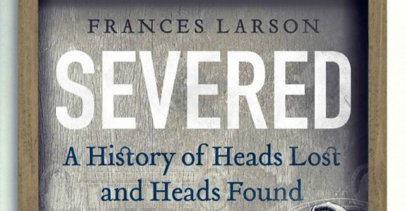 Severed-Header-Frances-Larson-Granta-The-Clothesline-960x500