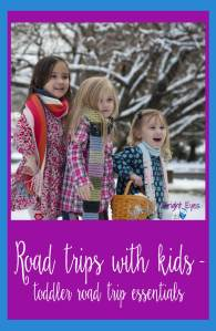 road trip with kids - toddler road trip essentials