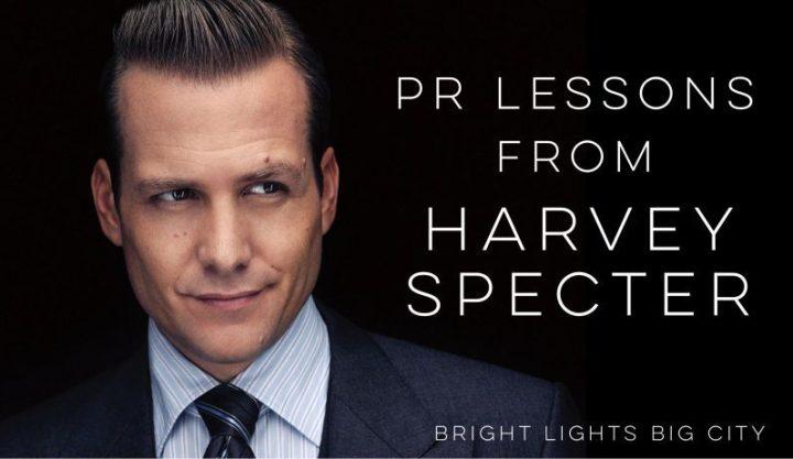 PR lessons from Harvey Specter