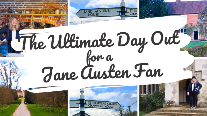 The Ultimate Day Out for a Jane Austen Fan