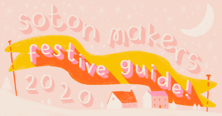 Soton Makers Festive Guide in the Hampshire Independent Christmas Gift Guide