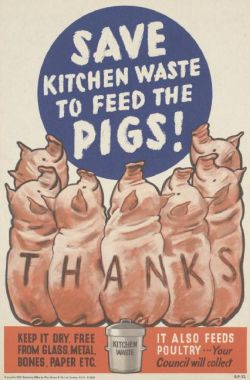Food waste: A British wartime poster. Courtesy of Wikimedia Commons