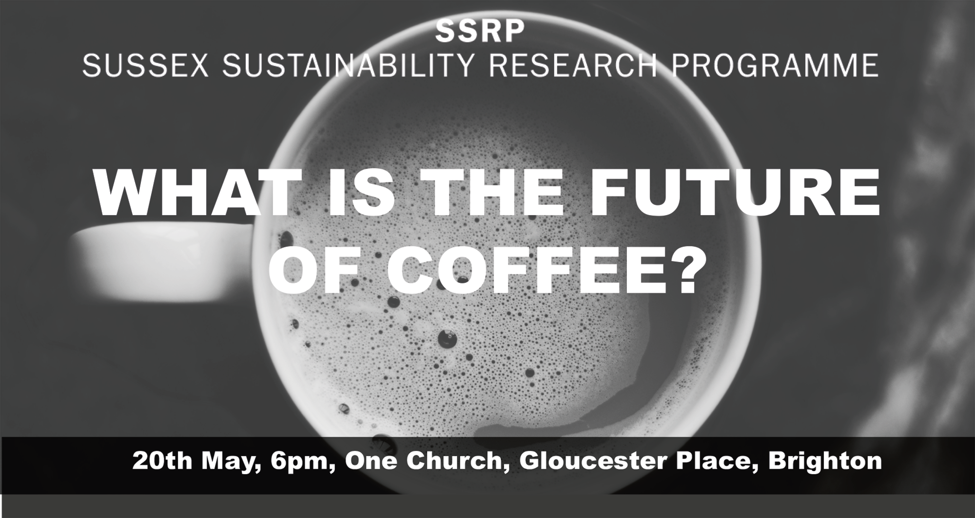 coffee, future, sustainability, sussex, university, brighton, hove, uk, biodiversity, water, security, processing, packaging, transportation, carbon, footprint, Konrad, Brits, Falcon, Coffees, Cat, Fletcher, Freegle, Emma, Keller, WWF, Dr, Jonathan, Newman, University, of, Sussex, Fi, O'Brien, Girls, Who, Grind, Al, Tomlins, Small, Batch, Ben, Szobody, Pro, Baristas,