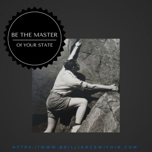 Be Master of your state
