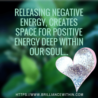 releasing-negative-energy-creates-space-for-positive-energy-deep-within-your-soul-2