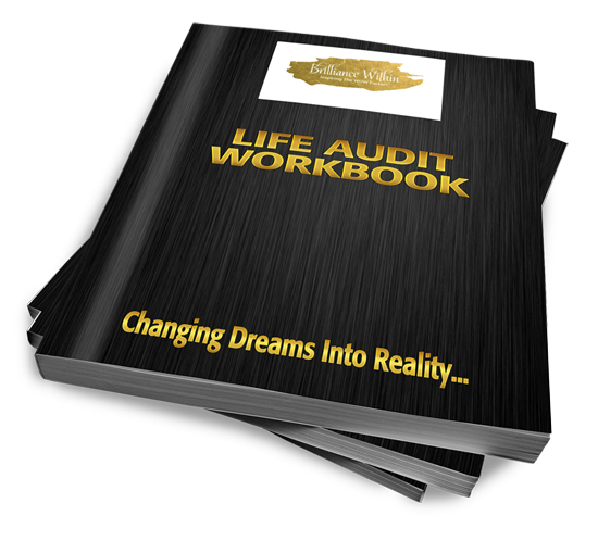How a Brilliance Within Life Audit Can Help Transform Your Life?