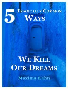5 Dream Killers