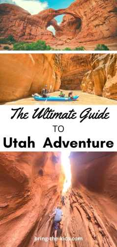Ultimate guide to utah adventure