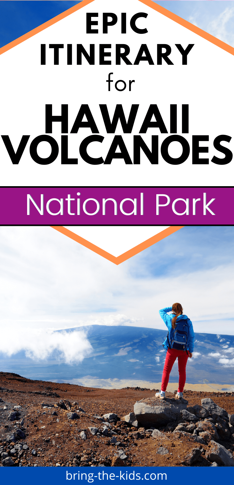 Epic Itinerary for Hawaii Volcanoes National Park