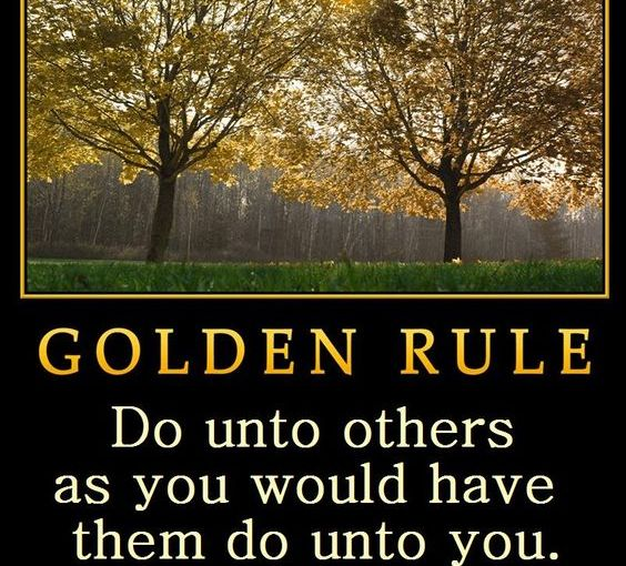 "Do you live the ""Golden Rule""?"