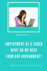 What do parent carers need from the Government to help them to find and then stay in employment