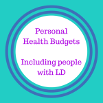 Personal Health Budgets - Including People with LD